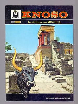 KNOSO. EL PALACIO DE MINOS. LA CIVILIZACION MINOICA. MITOLOGIA, ARQUEOLOGIA, HISTORIA, HALLAZGOS. ...