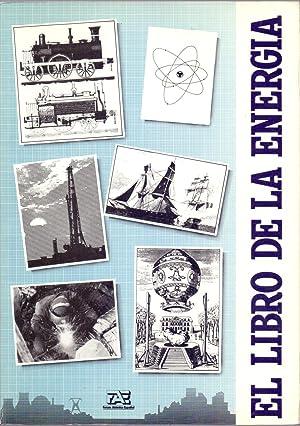 EL LIBRO DE LA ENERGIA: Jose Angel Cerrolaza,
