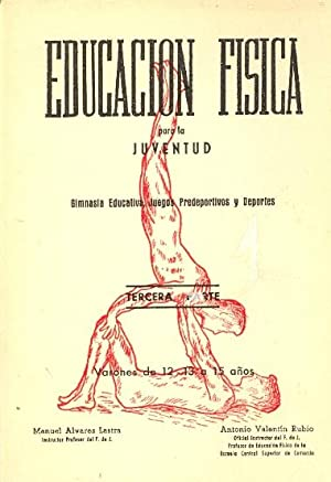 EDUCACION FISICA PARA LA JUVENTUD - GIMNASIA EDUCATIVA, JUEGOS PREDEPORTIVOS Y DEPORTE (TERCERA ...