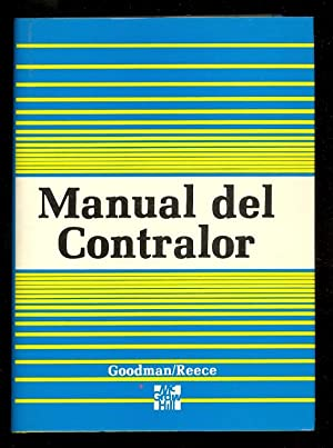 MANUAL DEL CONTRALOR: Sam R. Goodman - James S. Reece