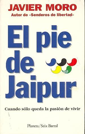 EL PIE DE JAIPUR - CUANDO SOLO: Javier Moro