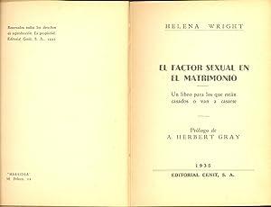EL FACTOR SEXUAL EN EL MATRIMONIO - UN LIBRO PARA LOS QUE ESTAN CASADOS O VAN A CASARSE: Helena ...