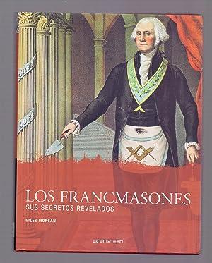 LOS FRANCMASONES, SUS SECRETOS REVELADOS: Giles Morgan