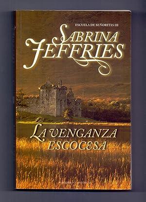 LA VENGANZA ESCOCESA: Sabrina Feffries