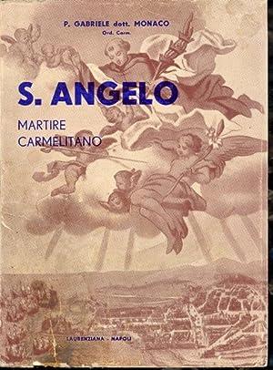 S. ANGELO MARTIRE CARMELITANO (STORIA E LEGGENDA): P. Gabriele Dott.