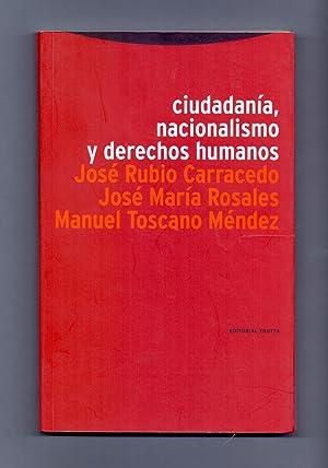 CIUDADANIA, NACIONALISMO Y DERECHOS HUMANOS: Jose Rubio Carracedo,