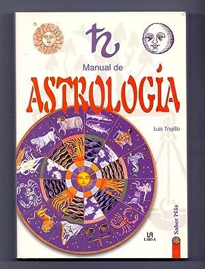 MANUAL DE ASTROLOGIA: Luis Trujillo