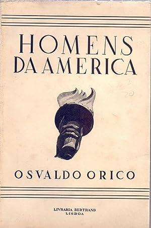 HOMENS DA AMERICA: Osvaldo Orico (prologo