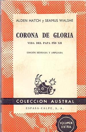 CORONA DE GLORIA - VIDA DEL PAPA: Alden Hatch y