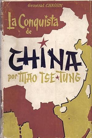 LA CONQUISTA DE CHINA POR MAO TSE-TUNG: General L. M.