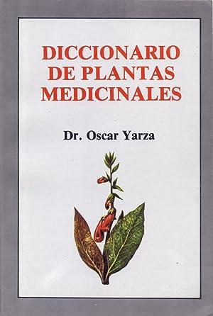 DICCIONARIO DE PLANTAS MEDICINALES: Dr. Oscar Yarza