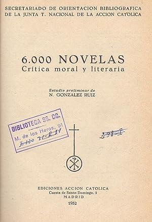 6000 NOVELAS critica moral y literaria.diccionario de autores