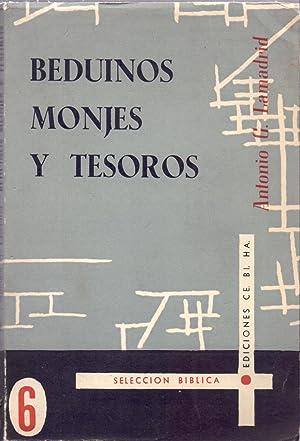 BEDUINOS MONJES Y TESOROS: Antonio G. Lamadrid
