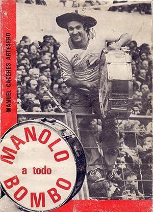 MANOLO A TODO BAMBO: Manuel Caceres Artesero