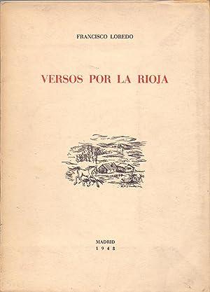 VERSOS POR LA RIOJA: Francisco Loredo