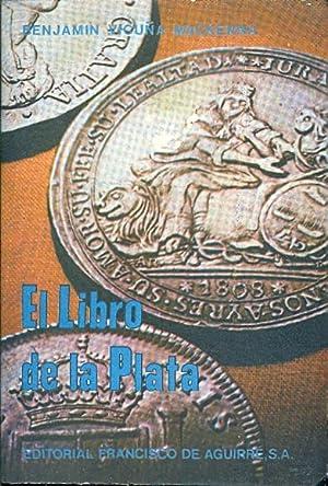 EL LIBRO DE LA PLATA: Benjamin Vicuña Mackenna