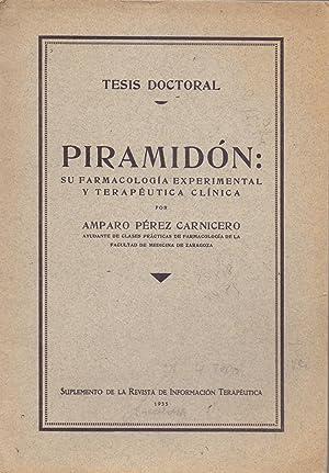 PIRAMIDON, su farmacologia experimental y terapeutica clinica: Amparo Perez Carnicero
