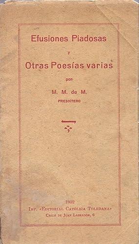 EFUSIONES PIADOSAS Y OTRAS POESIAS VARIAS: M. M. de M. Presbitero