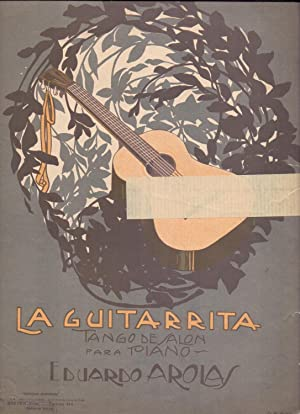 LA GUITARRITA, Tango de salon para piano: Eduardo Aloras