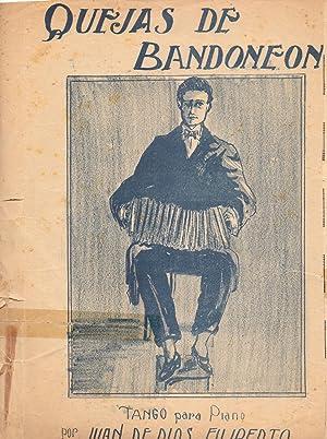 QUEJAS DE BANDONEON, Tango: Juan de Dios Filiberto ( Letra y Musica )