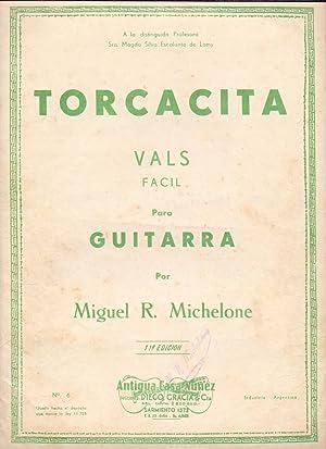 TORCACITA, Vals facil para guitarra: Miguel R. Michelone