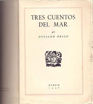 TRES CUENTOS DE MAR: Osvaldo Orico