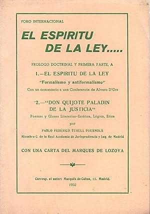 EL ESPIRITU DE LA LEY. DON QUIJOTE PALADIN DE LA JUSTICIA: Alvado Dórs - Pablo Federico Turull - ...