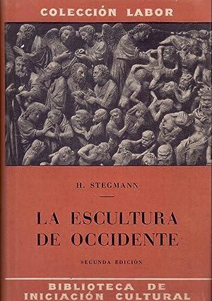 LA ESCULTURA DE OCCIDENTE: Dr. Hans Stegmann