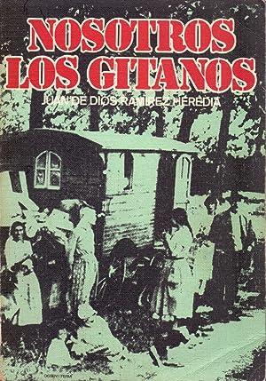 NOSOTROS LOS GITANOS: Juan de Dios Ramirez Heredia