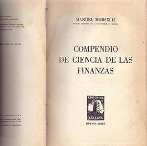 COMPENDIO DE CIENCIAS DE LAS FINANZAS: Manuel Morselli (Profesor Universidad de Mesina)