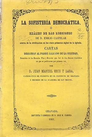 LA SOFISTERIA DEMOCRATICA O EXAMEN DE LAS: Juan Manuel Ortega