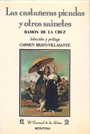 LAS CASTAÑUELAS PICADAS Y OTROS SAINETES: Ramon De La Cruz (Seleccion y prologo de Carmen ...