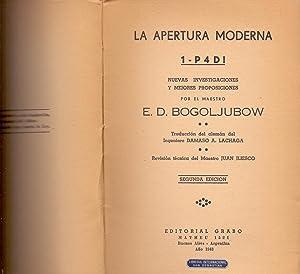 LA APERTURA MODERNA 1-P4D ( AJEDREZ ): E.D.Bogoljubow