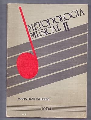METODOLOGIA MUSICAL II: Maria Pilar Escudero