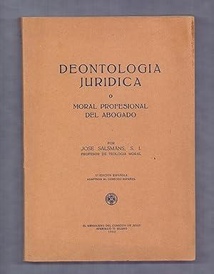 DEONTOLOGIA JURIDICA O MORAL PROFESIONAL DEL ABOGADO: Jose Salsmans