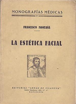 LA ESTETICA FACIAL: Francisco Montaña