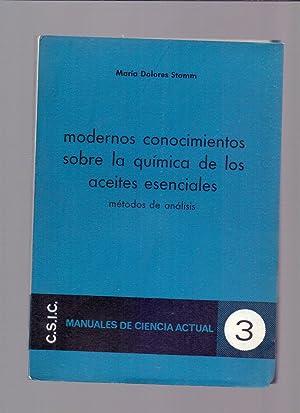 MODERNOS CONOCIMIENTOS SOBRE LA QUIMICA DE LOS ACEITES ESENCIALES metodos de analisis: Maria ...