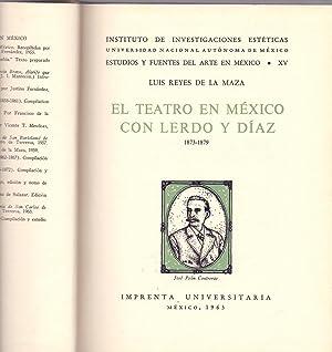 EL TEATRO EN MEXICO CON LERDO Y: Luis Reyes de