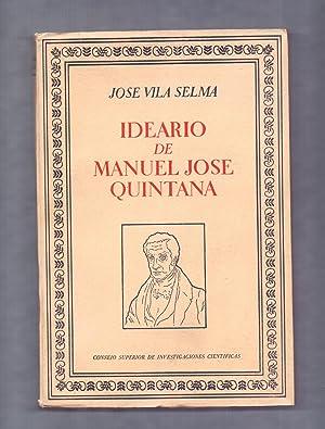 IDEARIO DE MANUEL JOSE QUINTANA: Jose Vila Selma