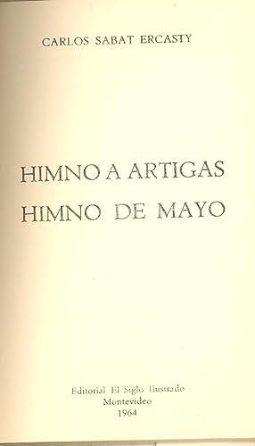 HIMNO A ARTIGAS- HIMNO DE MAYO: Carlos Sabat Ercasty