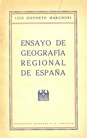 ENSAYO DE GIOGRAFIA REGIONAL DE ESPAÑA: Luis Doporto Marchori