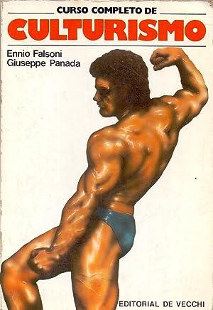 CURSO COMPLETO DE CULTURISMO: Ennio Falsoni y Giuseppe Panada