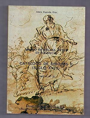 CATALOGO DE DIBUJOS II (Siglo XVIII) Tomo: Adela Espinos Diaz