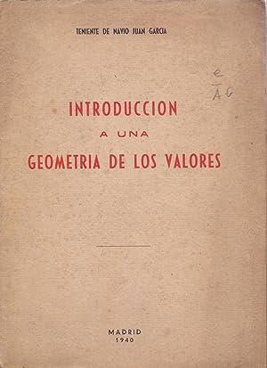 INTRODUCCION A UNA GEOMETRIA DE LOS VALORES: Teniente de Navio Juan Garcia