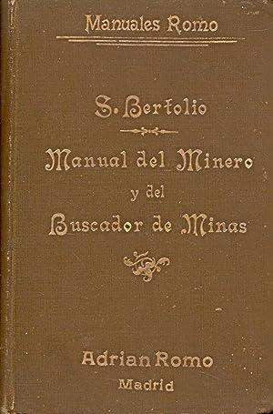 MANUAL DEL MINERO Y DEL BUSCADOR DE: S. Bertolio (Traducido