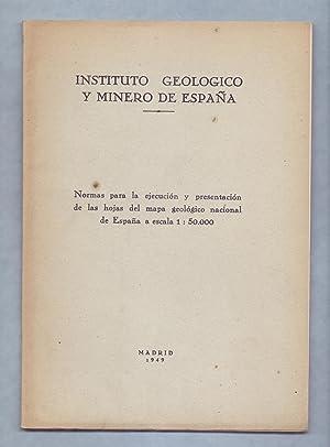 NORMAS PARA LA EJECUCION Y PRESENTACION DE: Instituto Geologico y