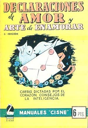 DECLARACIONES DE AMOR Y ARTE DE ENAMORAR - CARTAS DICTADAS POR EL CORAZON, CONSEJOS DE LA ...