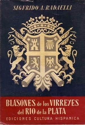 BLASONES DE LOS VIRREYES DEL RIO DE: Sigfrido A. Radaelli