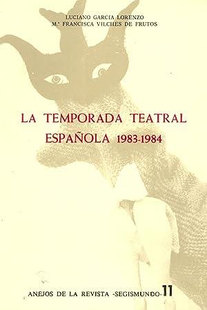 LA TEMPORADA TEATRAL ESPAÑOLA 1983-1984: Luciano Garcia Lorenzo