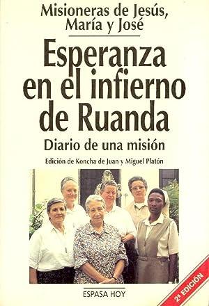 ESPERANZA EN EL INFIERNO DE RUANDA. MISIONERAS DE JESUS MARIA Y JOSE, DIARIO DE UNA MISION: koncha ...